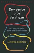 Antonio Damasio , De vreemde orde der dingen