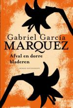 Gabriel  García Márquez Afval en dorre bladeren