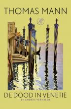 Thomas Mann , De dood in Venetië en andere verhalen