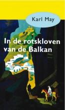 Karl May , In de rotskloven van de Balkan