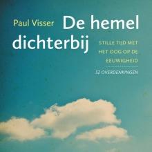 Paul Visser , De hemel dichterbij