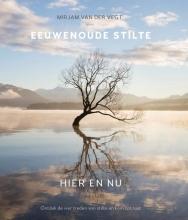 Mirjam van der Vegt , Eeuwenoude stilte hier en nu