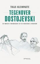 Thijs  Kleinpaste Tegenover Dostojevski