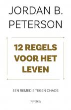 Jordan Peterson , , 12 regels voor het leven