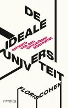 Floris Cohen , De ideale universiteit