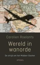 Carolien Roelants , Wereld in wanorde