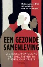 Gert Jan van der Wilt Marieke van den Brink  Olivier Hekster, Een gezonde Samenleving