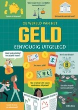 Eddie E.A. REYNOLDS , De wereld van het geld eenvoudig uitgelegd