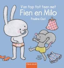 Pauline Oud , Van top tot teen met Fien en Milo