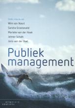 Jelmer Schalk Wim van Noort  Sandra Groeneveld  Marieke van der Hoek, Publiek management