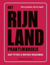 Jaap  Peters, Mathieu  Weggeman Het Rijnland praktijkboekje