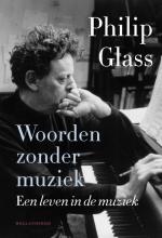 Philip  Glass Woorden zonder muziek