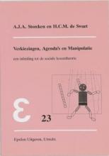 A.J.A.  Storcken, H.C.M. de Swart Epsilon uitgaven Verkiezingen, agenda`s en manipulatie