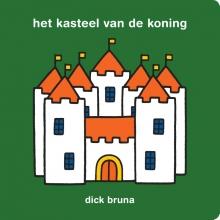 Dick Bruna , het kasteel van de koning