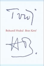 Bohumil Hrabal , Beste Karel