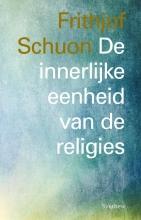 Frithjof Schuon , De innerlijke eenheid van de religies