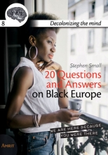 Stephen  Small 20 Questions and answers on Black Europe