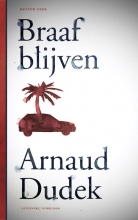 Arnaud  Dudek Braaf blijven