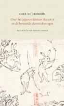 Cees Nooteboom , Over het Japanse klooster Kozan-ji en de beroemde dierentekeningen