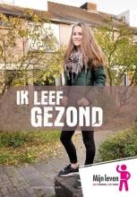 Charlotte van den Berg , Ik leef gezond