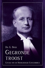 Ds. G.  Boer Gegronde troost