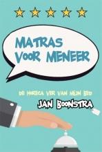 Jan Boonstra , Matras voor meneer