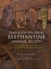 André Veldmeijer , Leatherwork from Elephantine (Aswan, Egypt)