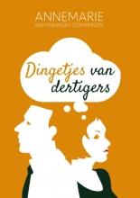 Annemarie van Heijningen-Steenbergen , Dingetjes van dertigers