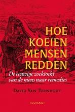 David Van Turnhout , Hoe koeien mensen redden