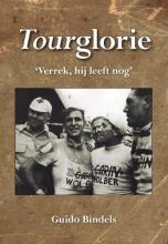 Guido Bindels , Tourglorie