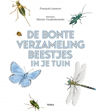 François Lasserre , De bonte verzameling beestjes in je tuin