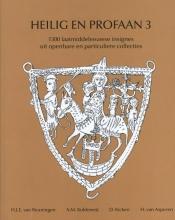 H. van Asperen H.J.E. van Beuningen  A.M. Koldeweij  D. Kicken, Heilig en Profaan 3