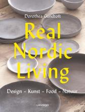 Dorothea Gundtoft , Real Nordic Living