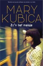 Mary Kubica , Zo`n lief meisje