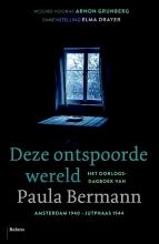 Paula  Bermann Deze ontspoorde wereld