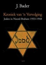 J. Bader , Kroniek van `n vervolging