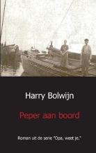 Harry Bolwijn , Peper aan boord