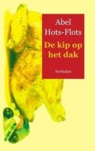 Abel  Hots-Flots De kip op het dak