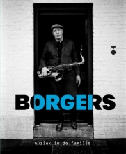Bertus  Borgers Borgers, muziek in de familie