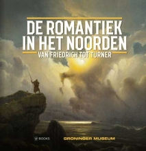 Werner  Busch, David  Jackson, Jenny  Reynaerts De romantiek in het Noorden