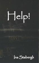 Ina Stabergh , Help!