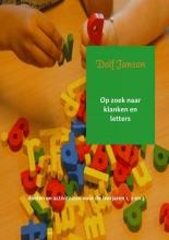 Dolf  Janson Op zoek naar klanken en letters