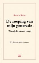 Sigrid Kaag , De roeping van mijn generatie