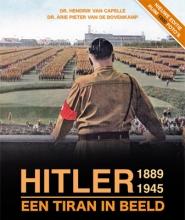 Dr. Hendrik van Capelle, Dr. Arie Pieter van de Bovenkamp Hitler 1889 - 1945, een tiran in beeld