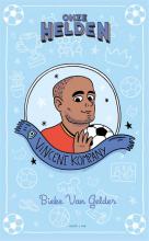Bieke van Gelder , Onze helden: Vincent Kompany
