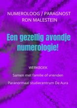 Ron Malestein , Werkboek: Een gezellig avondje numerologie!