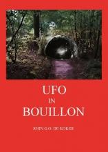John G.O. de Koker , UFO in bouillon