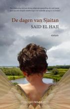Said El Haji , De dagen van Sjaitan