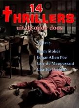 Edgar Allen  Poe, Charles  Dickens, Guy de Maupassant, Bram  Stoker 14 Thrillers uit de oude doos