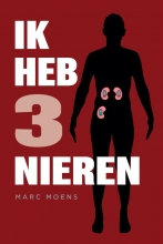 Marc Moens , Ik heb drie nieren
